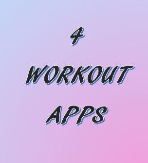 4 Workout Apps